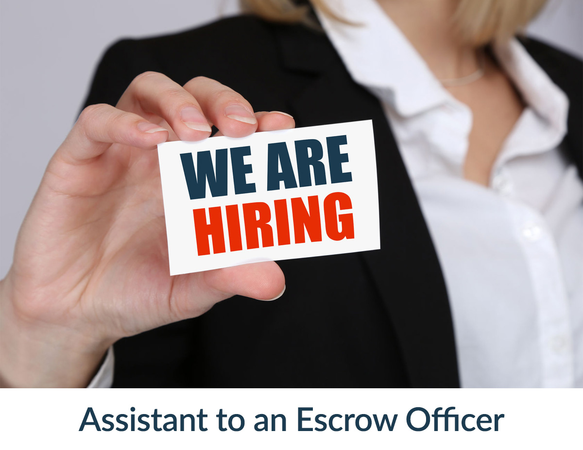 Assistant Escrow Officer